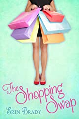 The Shopping Swap Kindle Edition