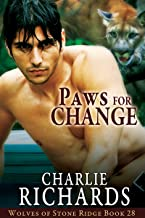 Paws for Change (Wolves of Stone Ridge Book 28)