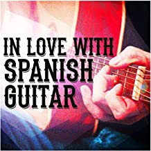 In Love with Spanish Guitar