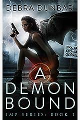 A Demon Bound (Imp Series Book 1) Kindle Edition