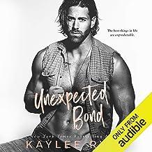 Unexpected Bond: Unexpected Arrivals, Book 4