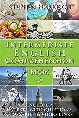 Intermediate English Comprehension - Book 3 (with AUDIO) (English Edition) eBook Kindle