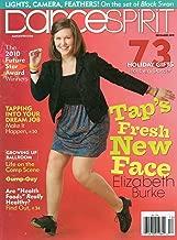 Dance Spirit Magazine December 2010 LIGHTS, CAMERA, FEATHERS: ON THE SET OF BLACK SWAN Tap's Fresh New Face Elizabeth Burke