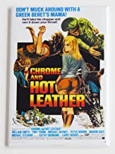 Chrome & Hot Leather Movie Poster Fridge Magnet (2.5 x 3.5 inches)