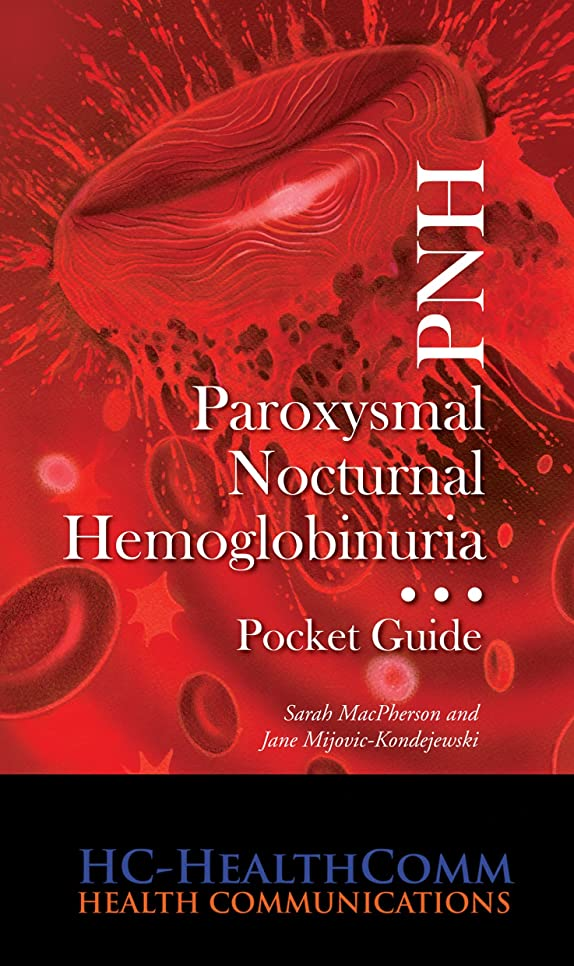 しなければならない従者会話型PNH - Paroxysmal Nocturnal Hemoglobinuria: Ultimate guide, Full illustrated (English Edition)