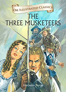 The Three Musketeers-Om Illustrated Classics