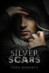 Silver Scars Kindle Edition