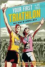 Your First Triathlon, 2nd Ed.: Race-Ready in 5 Hours a Week best Triathlon Books