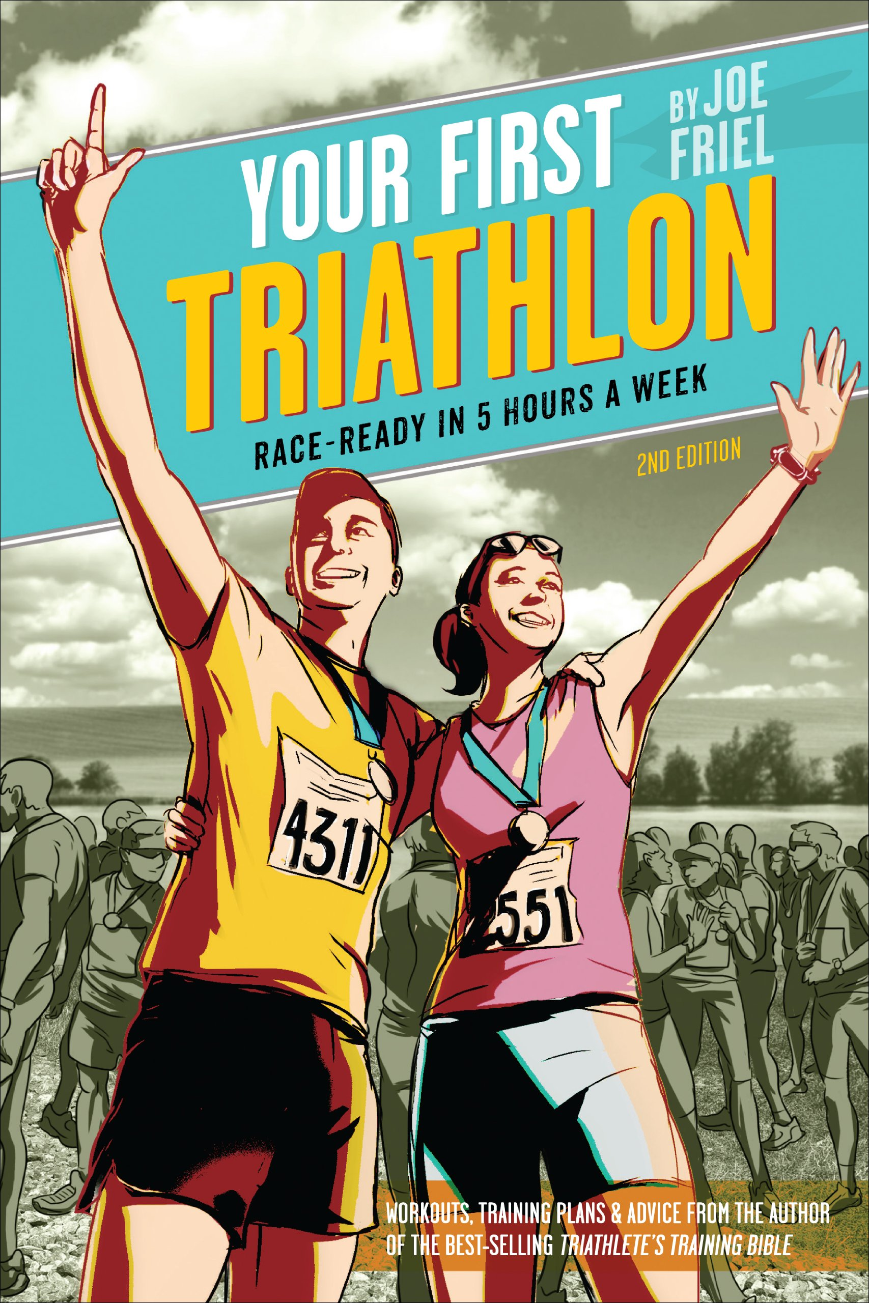 Image OfYour First Triathlon, 2nd Ed.: Race-Ready In 5 Hours A Week