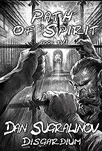 Path of Spirit (Disgardium Book #6): LitRPG Series