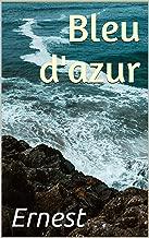 Bleu d'azur: Nouveau thriller psychologique (French Edition)