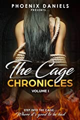 The Cage Chronicles: Volume I Kindle Edition