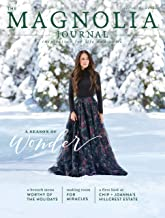 The Magnolia Journal Magazine - Issue 5 - winter 2017 - Joanna Chip Gaines