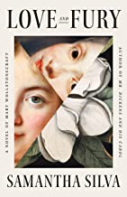 Love and Fury: A Novel of Mary Wollstonecraft