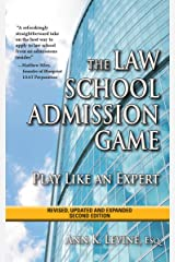 The Law School Admission Game: Play Like an Expert, Second Edition Kindle Edition