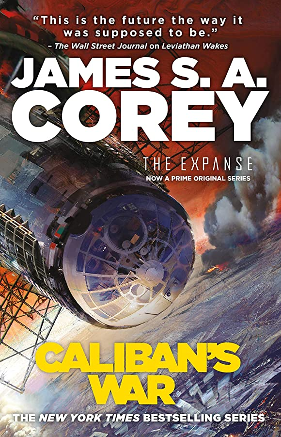 天の着飾る広がりCaliban's War (The Expanse Book 2) (English Edition)