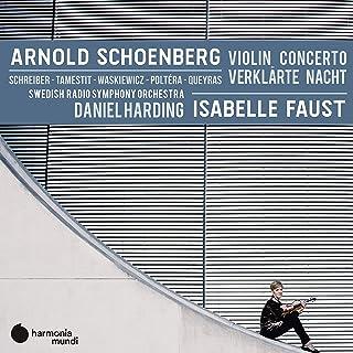 シェーンベルク : ヴァイオリン協奏曲 op.36 [1936年] | 浄夜 op.4 (弦楽六重奏曲版) [1899年] (Arnold Schoenberg : Violin Concerto | Verklarte Nacht / Isa...