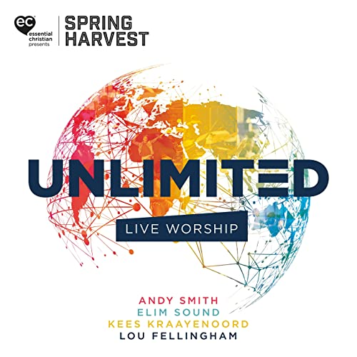 Spring Harvest - Unlimited: Live Worship From Spring Harvest (Live) 2019