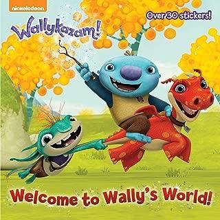 Welcome to Wally's World! (Wallykazam!) (Pictureback(R))