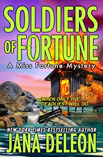 Soldiers of Fortune (Miss Fortune Mysteries Book 6)