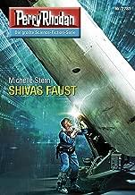 "Perry Rhodan 2781: SHIVAS FAUST: Perry Rhodan-Zyklus ""Das Atopische Tribunal"" (Perry Rhodan-Die Gröβte Science- Fiction- Serie) (German Edition)"