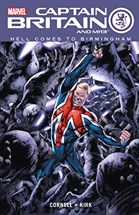 Captain Britain and MI: 13 Vol. 2: Hell Comes To Birmingham (English Edition)