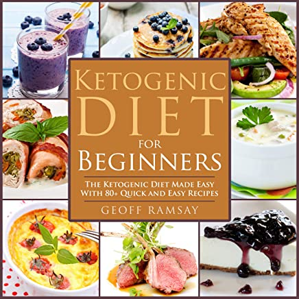 Amazon Com Ketogenic Diet For Beginners The Ketogenic Diet Made