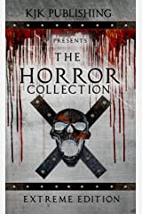 The Horror Collection: Extreme Edition Kindle Edition