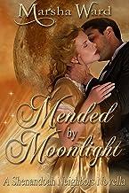 Mended by Moonlight: A Shenandoah Neighbors Novella
