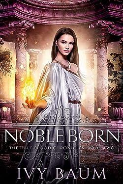 Noble Born (Half-Blood Chronicles #2) (The Half-Blood Chronicles)