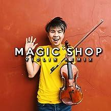 Magic Shop (Violin Mix)