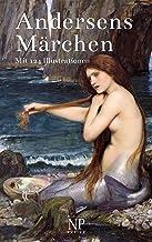 Andersens Märchen: Mit 124 Illustrationen (Märchen bei Null Papier) (German Edition)