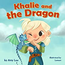 Book for Kids : Khalie and the Dragon: (Rhyming, Poems, Children's Picture Book, Dragon Books for Kids, Girl and Dragon) (...