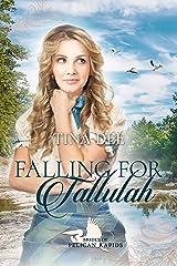 Falling for Tallulah Kindle Edition