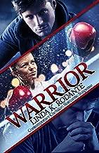 Warrior: Contemporary Christian Romantic Suspense (Spiritual Warfare Series Book 1)