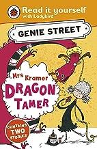 Mrs Kramer, Dragon Tamer: Genie Street: Ladybird Read it yourself
