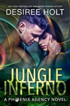 Jungle Inferno (The Phoenix Agency Book 1)