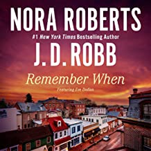 Remember When (includes 'Big Jack': In Death, Book 17.5)