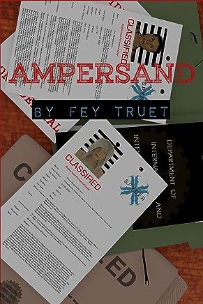 Ampersand: Effusion & Trammel (English Edition)