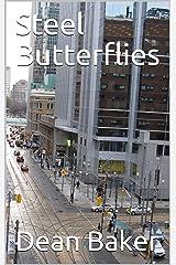 Steel Butterflies Kindle Edition