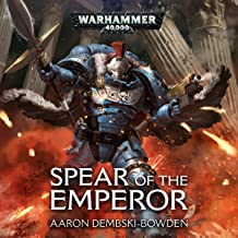 Spear of the Emperor: Warhammer 40,000