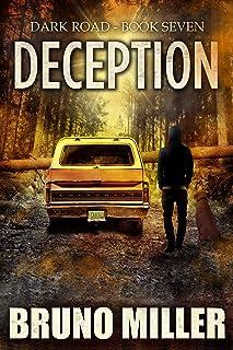 Deception: A Post-Apocalyptic EMP Survival series (The Dark Road series Book 7)