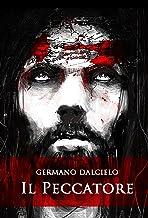 Il Peccatore (Thriller Vaticano Vol. 1) (Italian Edition)