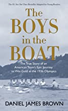 The Boys in the Boat: The True Story of an American Team's Epic Journey to Win Gold at the 1936 Olympics PDF