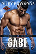 Gabe (Special Forces: Operation Alpha) (Blue Team Book 2)