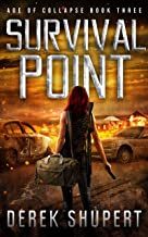 Survival Point: A Post-Apocalyptic EMP Survival Thriller (Age of Collapse Book 3)