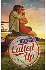 Called Up: A heartwarming, sexy small-town baseball romance Kindle Edition