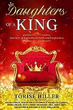 Daughters of a King: Journeys of Fatherhood, Faith & Forgiveness