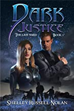 Dark Justice (The Last Ward Book 1)