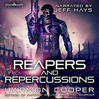 Reapers and Repercussions: The Feedback Loop Series, Book 4